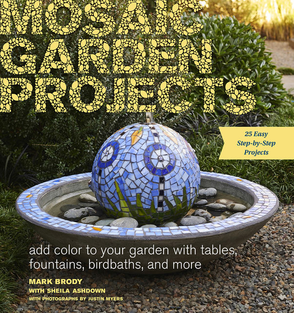 Mosaic Garden Projects, Mark Brody