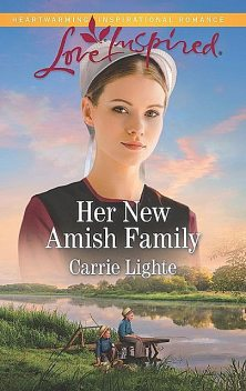 Her New Amish Family, Carrie Lighte