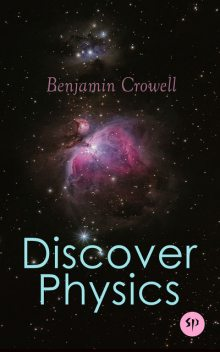 Discover Physics, Benjamin Crowell