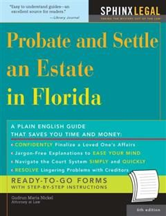 Probate and Settle an Estate in Florida, Gudrun Maria Nickel