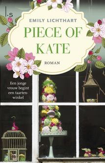 Piece of Kate, Emily Lichthart