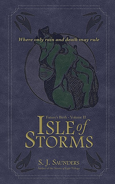 Isle of Storms, S.J. Saunders