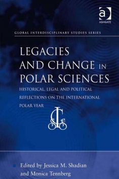 Legacies and Change in Polar Sciences, Jessica M.Shadian