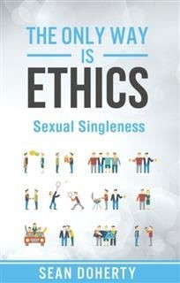 Only Way is Ethics: Sexual Singleness, Sean Doherty