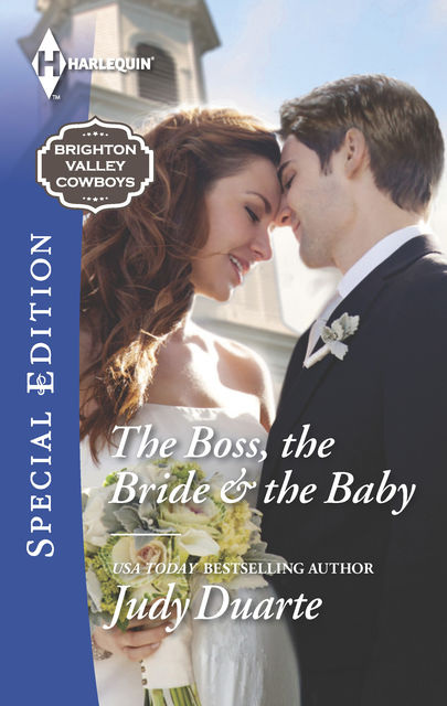 The Boss, the Bride & the Baby, Judy Duarte