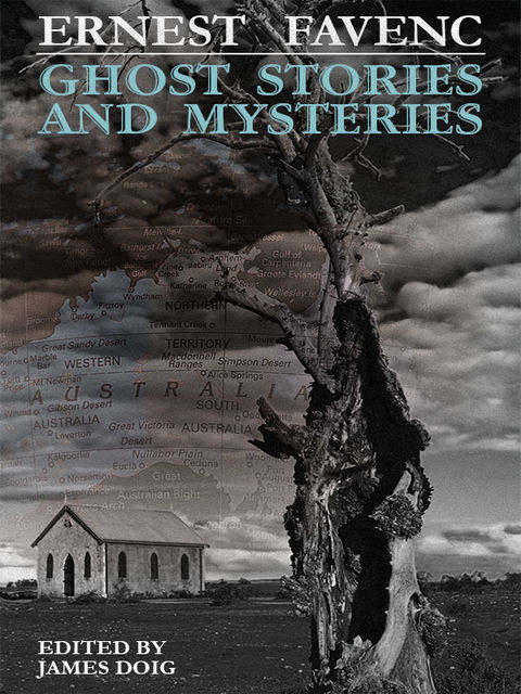 Ghost Stories and Mysteries, Ernest Favenc