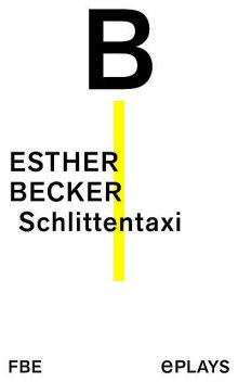 Schlittentaxi, Esther Becker