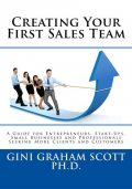 Creating Your First Sales Team, Gini Graham Scott