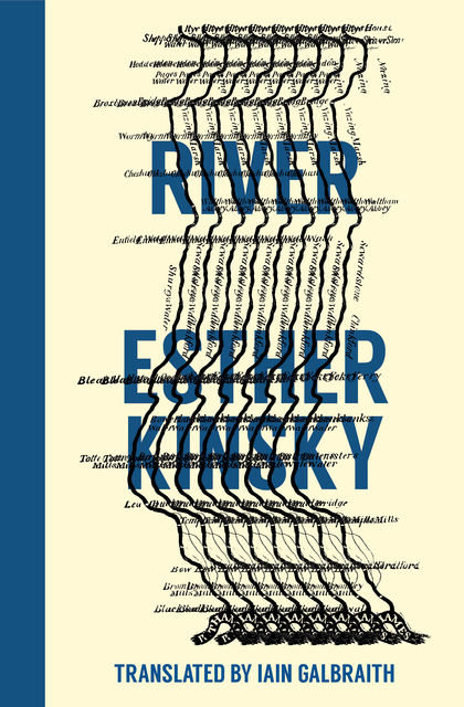 River, Esther Kinsky