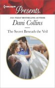 The Secret Beneath the Veil, Dani Collins