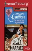Follow That Groom!, Christie Ridgway