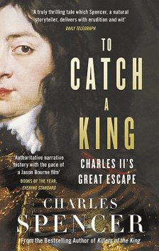 To Catch A King, Charles Spencer