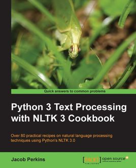 Python 3 Text Processing with NLTK 3 Cookbook, Jacob Perkins