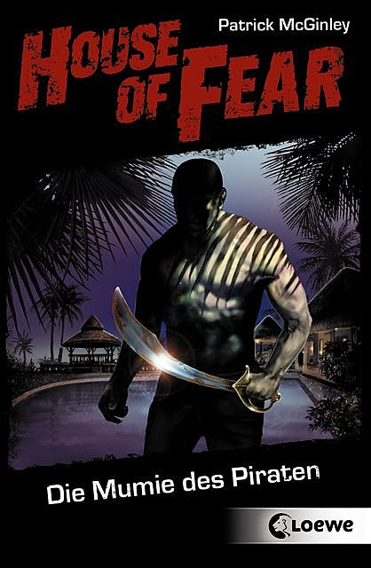 House of Fear 2 – Die Mumie des Piraten, Patrick McGinley