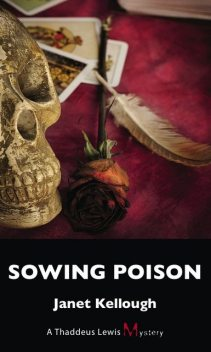 Sowing Poison, Janet Kellough