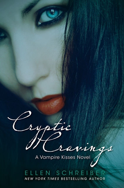 Vampire Kisses 8: Cryptic Cravings, Ellen Schreiber