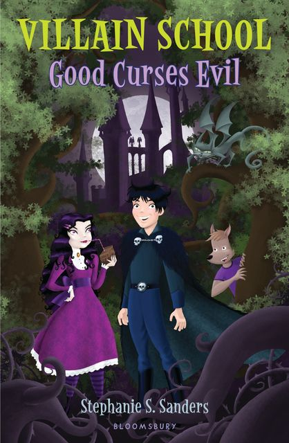 Villain School: Good Curses Evil, Stephanie S.Sanders