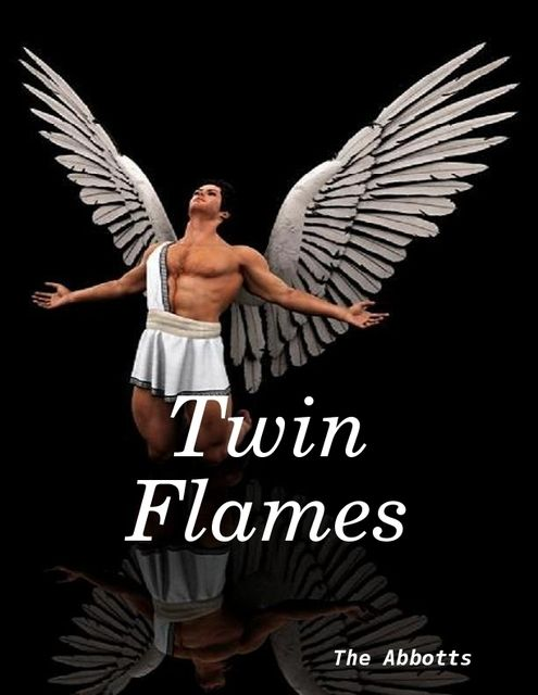 Twin Flames, The Abbotts