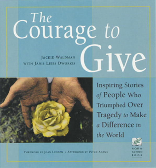 The Courage to Give, Jackie Waldman