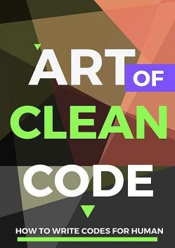 Art of Clean Code, Roosnam Seefan