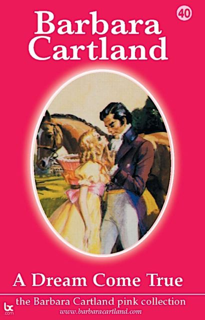 A Dream Come True, Barbara Cartland