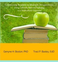 Connecting Readers to Multiple Perspectives, Genyne H.Boston, Traci Baxley