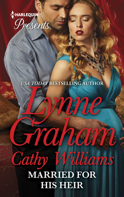 Married for His Heir, Cathy Williams, Lynne Graham
