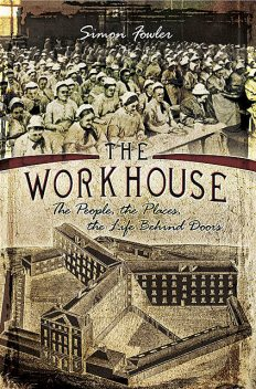 The Workhouse, Simon Fowler