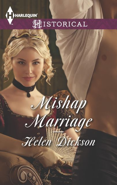 Mishap Marriage, Helen Dickson