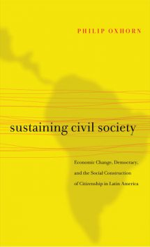 Sustaining Civil Society, Philip Oxhorn