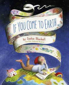 If You Come to Earth, Sophie Blackall