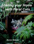 Sharing Your Home With Feral Cats, Morion Webster