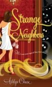 Strange Neighbors, Ashlyn Chase