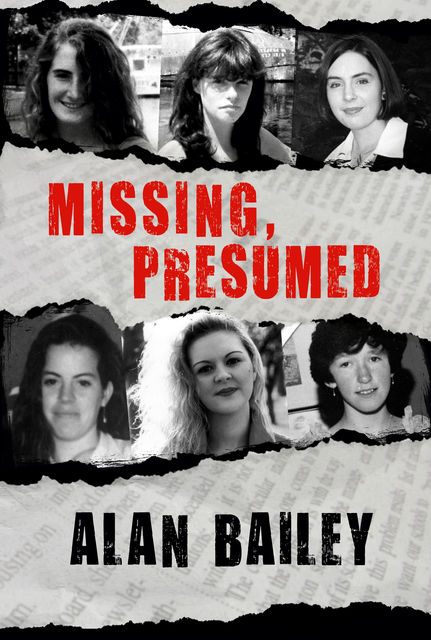 Missing, Presumed, Alan Bailey