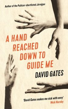 A Hand Reached Down to Guide Me, David Gates