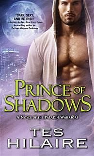 Prince of Shadows, Tes Hilaire
