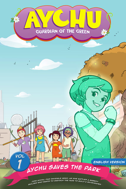 Aychu Saves The Park (Vol.1), Fabelizer Movies One LLP