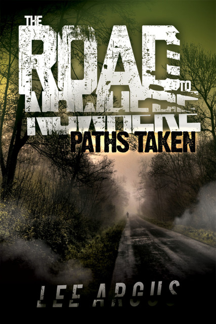 The Road to Nowhere 2: Paths Taken, Lee Argus