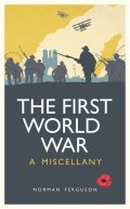 The First World War, Norman Ferguson