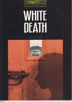 White Death – Stage 1, Tim Vicary