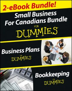 Business Plans and Bookkeeping for Canadians eBook Mega Bundle For Dummies, Paul Tiffany, Lita Epstein, Cecile Laurin, Steven Peterson, Nada Wagner