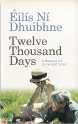 Twelve Thousand Days, Eilis Ni Dhuibhne