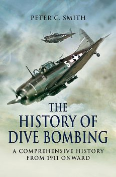 History of Dive Bombing, Peter Smith