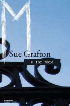 M for mord, Sue Grafton