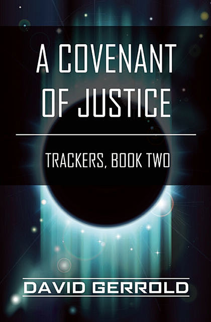 A Covenant of Justice, David Gerrold