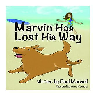Marvin Has Lost His Way, Paul Mansell