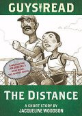 Guys Read: The Distance, Jacqueline Woodson