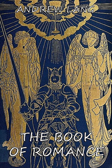 The Book Of Romance, Andrew Lang