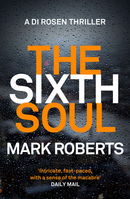 The Sixth Soul, Mark Roberts