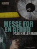 Messe for en afdød, Faye Kellerman
